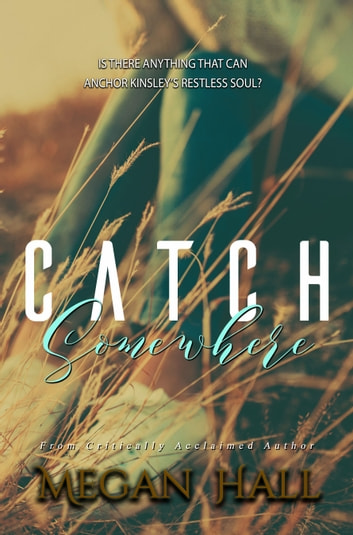 Catch Somewhere ebook by Megan Hall