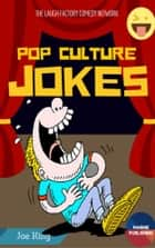 Pop Culture Jokes ebook by Jeo King