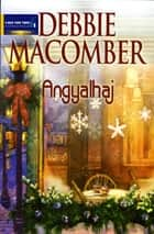 Angyalhaj ebook by Debbie Macomber