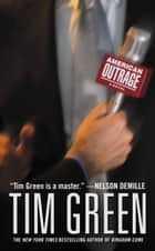 American Outrage ebook by Tim Green