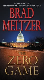 The Zero Game ebook by Brad Meltzer