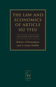 The Law and Economics of Article 102 TFEU ebook by Robert O'Donoghue,A Jorge Padilla
