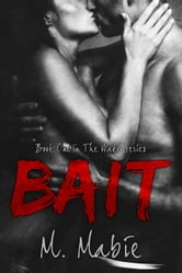 Bait - The Wake Series, #1 ebook by M. Mabie