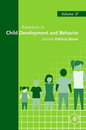 Advances in Child Development and Behavior ebook by