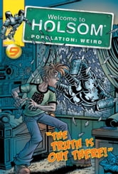 The Truth Is Out There! ebook by Craig Schutt,Steven Butler,Jeff Albrecht,Al Milgrom
