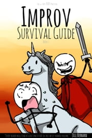The very Very VERY Practical Improv Survival Guide - Improv Surival Guide, #1 ebook by Philip Geurin