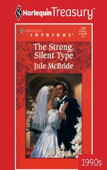 THE STRONG, SILENT TYPE ebook by Jule McBride
