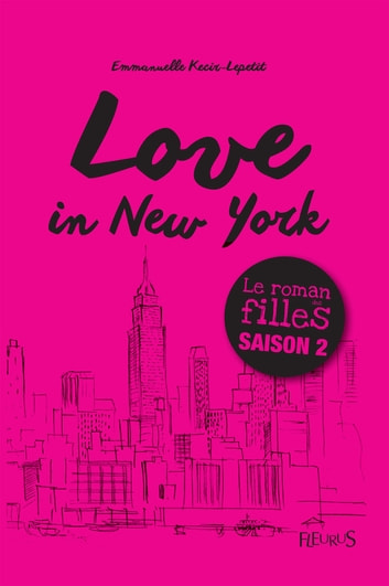 Love in New York - Tome 2 ebook by Emmanuelle Kecir-Lepetit