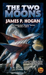 The Two Moons ebook by James P. Hogan