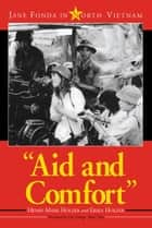 """Aid and Comfort"" ebook by Henry Mark Holzer,Erika Holzer"