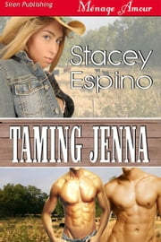 Taming Jenna ebook by Espino, Stacey