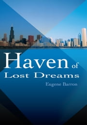 Haven of Lost Dreams ebook by Eugene Barron