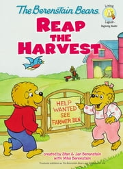 The Berenstain Bears Reap the Harvest ebook by Stan and Jan Berenstain w/ Mike Berenstain