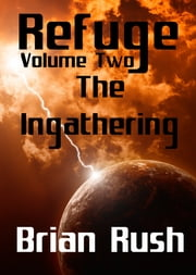 The Ingathering ebook by Brian Rush