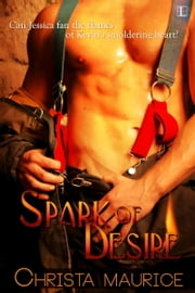 Spark Of Desire ebook by Christa Maurice