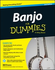 Banjo For Dummies - Book + Online Video and Audio Instruction ebook by Bill Evans