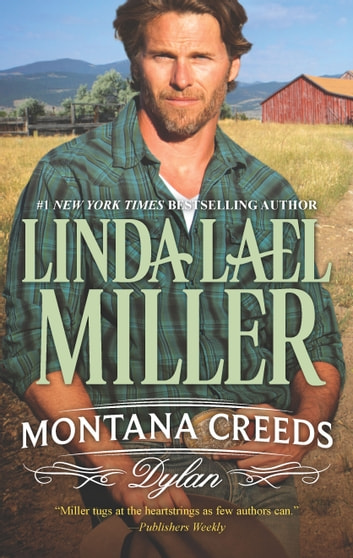 Montana Creeds: Dylan - On the Run with the Lawman bonus novella ebook by Linda Lael Miller,Delores Fossen