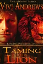 Taming the Lion ekitaplar by Vivi Andrews
