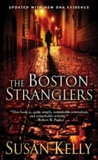 The Boston Stranglers ebook by Susan Kelly