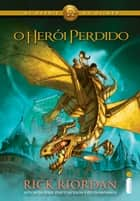 O heroi perdido ebook by Rick Riordan