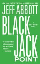 Black Jack Point ebook by Jeff Abbott