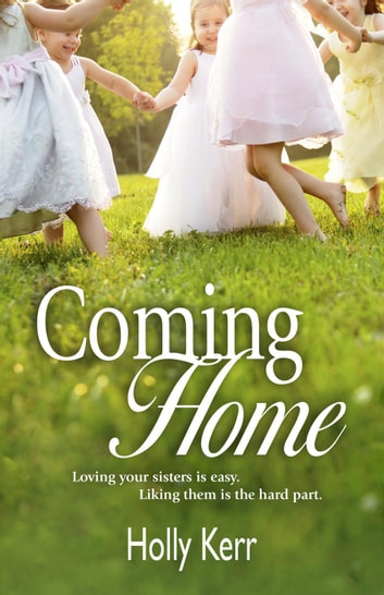 Coming Home ebook by Holly Kerr