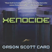 Xenocide - Volume Three of the Ender Quintet audiobook by Orson Scott Card
