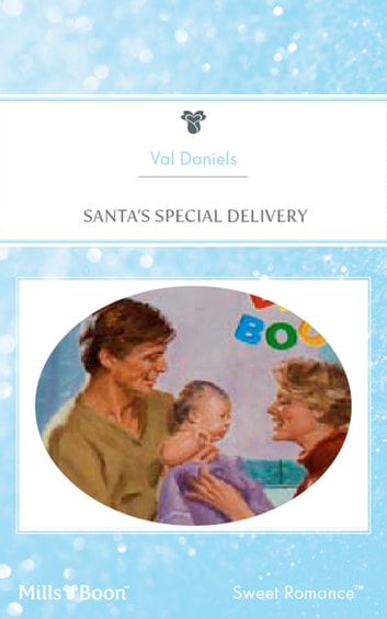 Santa's Special Delivery ebook by Val Daniels,Jessica Steele