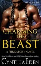 Charming The Beast ebook by Cynthia Eden