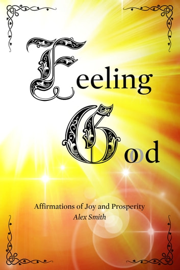 Feeling Good ebook by Alex Smith