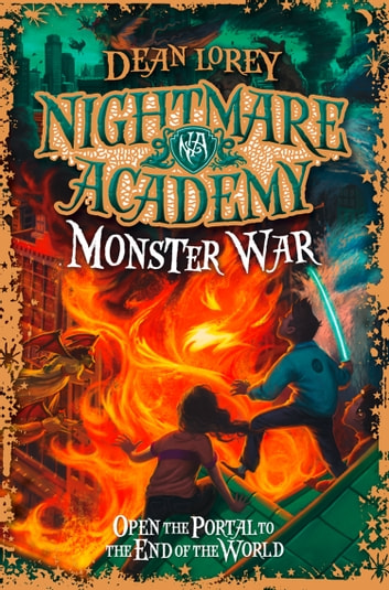 Monster War (Nightmare Academy, Book 3) ebook by Dean Lorey