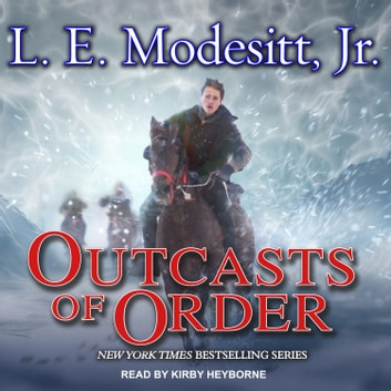 Outcasts of Order audiobook by L. E. Modesitt Jr.