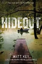 Hideout ebook by Watt Key
