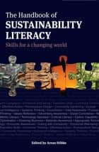Handbook of Sustainability Literacy ebook by Arran Stibbe