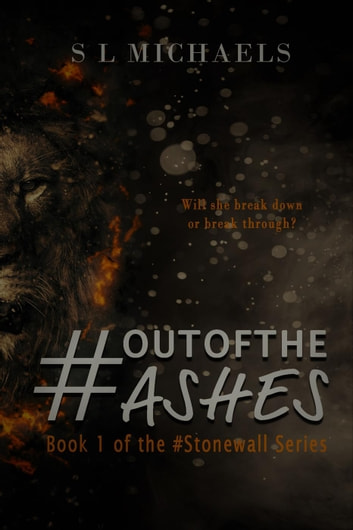 #OutOfTheAshes - #Stonewall ebook by S L Michaels