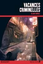 Vacances criminelles ebook by Alain Surget