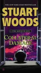 Collateral Damage ebook by Stuart Woods