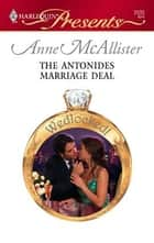 The Antonides Marriage Deal ebook by Anne McAllister