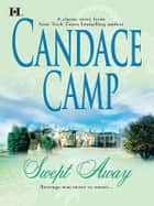 Swept Away ebook by Candace Camp
