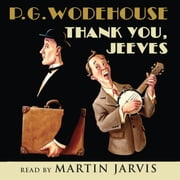 Thank You Jeeves audiobook by P. G. Wodehouse