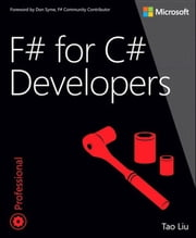 F# for C# Developers ebook by Tao Liu