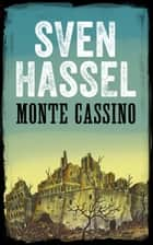 MONTE CASSINO - Ediție română ebook by Sven Hassel