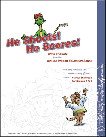 He Shoots! He Scores! Units of Study ebook by Jessica Grass