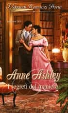 I segreti del maniero ebook by Anne Ashley