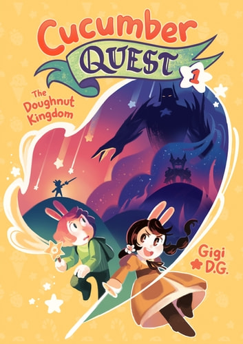 Cucumber Quest: The Doughnut Kingdom ebook by Gigi D.G.