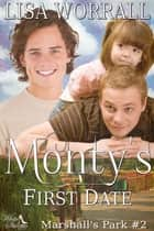 Monty's First Date (Marshall's Park #2) ebook by Lisa Worrall
