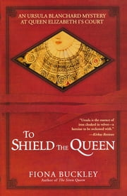 To Shield the Queen ebook by Fiona Buckley