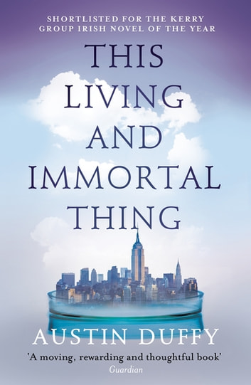This Living and Immortal Thing ebook by Austin Duffy