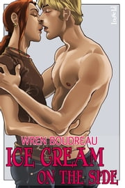 Ice Cream On The Side ebook by Wren Boudreau