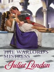The Warlord's Mistress ebook by Juliet Landon